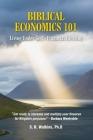 Biblical Economics 101: Living Under God's Financial Blessing Cover Image