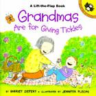 Grandmas are for Giving Tickles (Puffin Lift-the-Flap) Cover Image