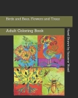 Birds and Bees, Flowers and Trees: Adult Coloring Book Cover Image