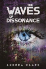 The Waves of Dissonance Cover Image