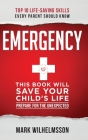 Emergency: This Book Will Save Your Child's Life Cover Image