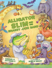 Alligator Slim and His Snazzy Jazz Band Cover Image