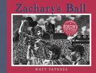 Zachary's Ball Championship Edition (Tavares baseball books) Cover Image