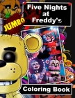 Five Nights at Freddy's JUMBO Coloring Book: 60 Awesome Illustrations (FNAF) Cover Image
