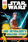 DK Readers L1: Star Wars: Luke Skywalker's Amazing Story (DK Readers Level 1) Cover Image