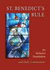 St. Benedict's Rule: An Inclusive Translation and Daily Commentary Cover Image