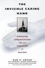 The Invisible Caring Hand: American Congregations and the Provision of Welfare Cover Image