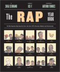 The Rap Year Book: The Most Important Rap Song From Every Year Since 1979, Discussed, Debated, and Deconstructed Cover Image
