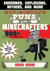 Gut-Busting Puns for Minecrafters: Endermen, Explosions, Withers, and More (Jokes for Minecrafters) Cover Image