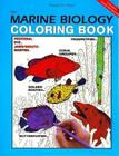 The Marine Biology Coloring Book, 2nd Edition (Coloring Concepts) Cover Image