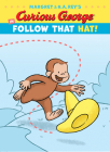 Curious George in Follow That Hat! (Curious George's Funny Readers) Cover Image