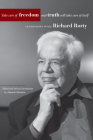 Take Care of Freedom and Truth Will Take Care of Itself: Interviews with Richard Rorty (Cultural Memory in the Present) Cover Image
