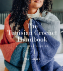 The Tunisian Crochet Handbook: A Beginner's Guide Cover Image