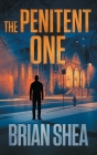 The Penitent One: A Boston Crime Thriller Cover Image