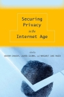 Securing Privacy in the Internet Age Cover Image