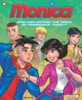 Monica Adventures #1: Who can afford the price of friendship today? Cover Image