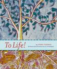 To Life!: Notecards Cover Image
