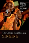 The Oxford Handbook of Singing Cover Image