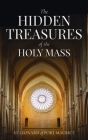 Hidden Treasures of the Holy Mass Cover Image