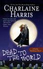 Dead to the World (Sookie Stackhouse/True Blood #4) Cover Image
