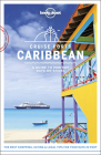Lonely Planet Cruise Ports Caribbean 1 (Travel Guide) Cover Image