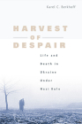 Harvest of Despair: Life and Death in Ukraine Under Nazi Rule Cover Image