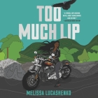 Too Much Lip Cover Image