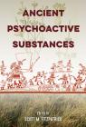 Ancient Psychoactive Substances Cover Image