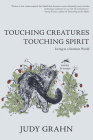 Touching Creatures, Touching Spirit: Living in a Sentient World Cover Image