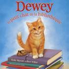 Dewey: Le Petit Chat de la Bibliotheque Cover Image
