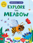Curious Kids: Explore the Meadow Cover Image