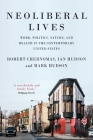 Neoliberal lives: Work, politics, nature, and health in the contemporary United States Cover Image