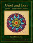 Grief and Loss Support Group Facilitator's Manual Cover Image