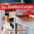 The Hidden Corpse (Food Blogger Mystery #2) Cover Image