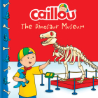 Caillou: The Dinosaur Museum (Clubhouse) Cover Image