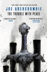 The Trouble with Peace (The Age of Madness #2) Cover Image