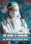 The Covid-19 Pandemic: The World Turned Upside Down Cover Image