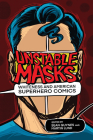 Unstable Masks: Whiteness and American Superhero Comics (New Suns: Race, Gender, and Sexuality) Cover Image