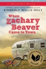 When Zachary Beaver Came to Town Collector's Edition Cover Image