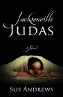 Jacksonville Judas Cover Image