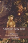 American Fairy Tales: Original Text Cover Image