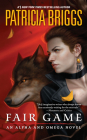Fair Game (Alpha and Omega #3) Cover Image
