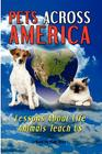 Pets Across America: Lessons About Life Animals Teach Us Cover Image