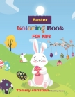 Easter Coloring Book For Kids: Easter bunny and egg coloring book: A coloring book with different type bunny and eggs design gift for every kids for Cover Image