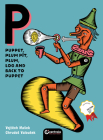 Puppet, Plum Pit, Plum, Log and Back to Puppet (Love) Cover Image