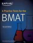 6 Practice Tests for the BMAT (Kaplan Test Prep) Cover Image