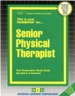 Senior Physical Therapist: Passbooks Study Guide (Career Examination Series) Cover Image