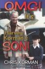 OMG! It's Harvey Korman's Son! Cover Image