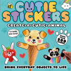 Create-a-Cutie Animal: Bring Everyday Objects to Life (Cutie Stickers) Cover Image
