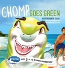 Chomp Goes Green: Keep the Earth Clean Cover Image